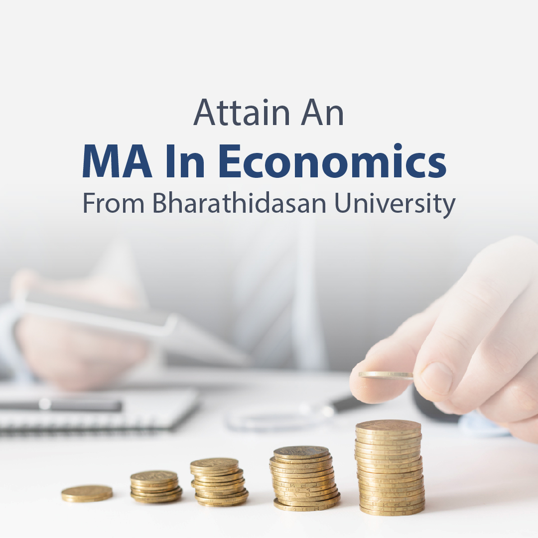 Attain An MA In Economics From Bharathidasan University