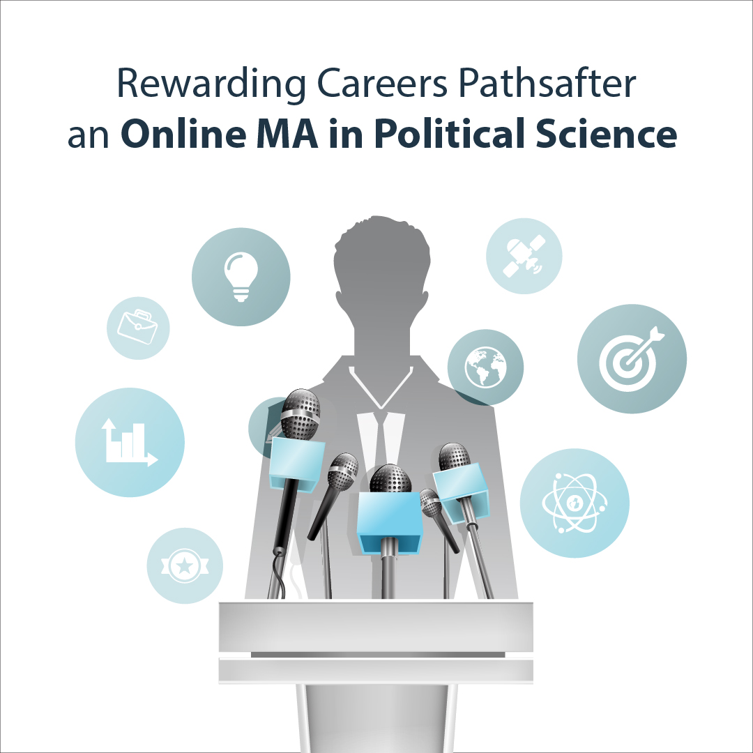 Rewarding Careers Paths after an Online MA in Political Science