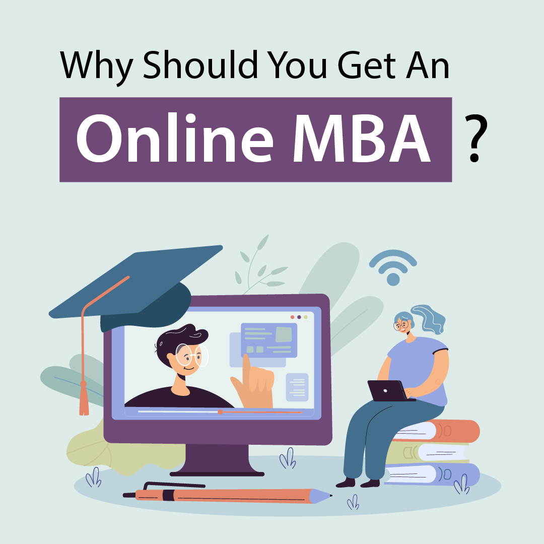 Why should you get an online MBA?