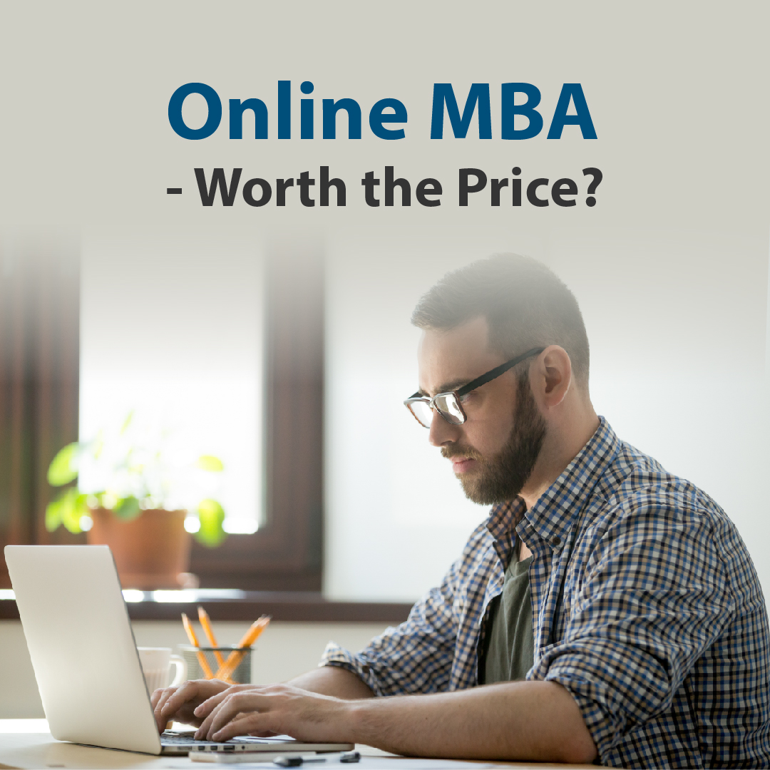 Online MBA - Worth the Price?